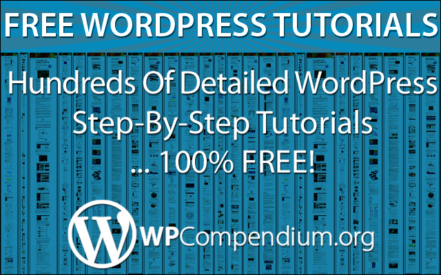 WPCompendium.org - Free WordPress Tutorials For Non-Techies